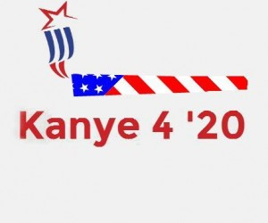 kanye west 2020 presidential campaign poster